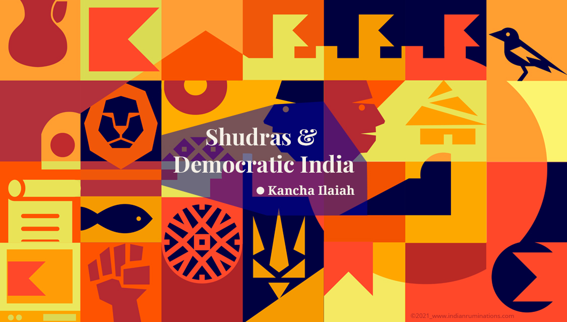 Evaluating the History and Political Transformation of the Shudras