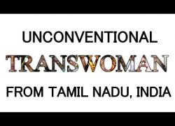 Unconventional Trans Women From Tamil Nadu India